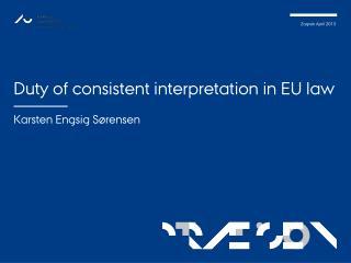 Duty of consistent interpretation in EU law