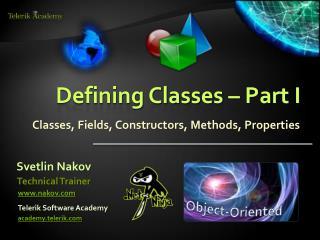Defining Classes – Part I