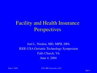 Facility and Health Insurance Perspectives