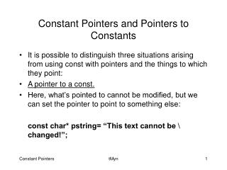Constant Pointers and Pointers to Constants