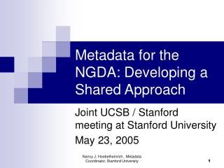Metadata for the NGDA: Developing a Shared Approach