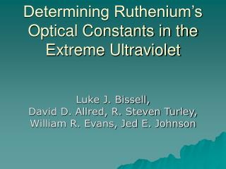 Determining Ruthenium's Optical Constants in the Extreme Ultraviolet
