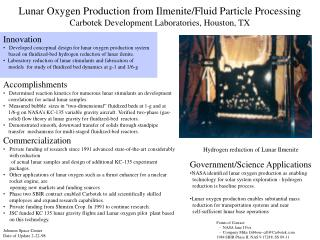 Lunar Oxygen Production from Ilmenite/Fluid Particle Processing  Carbotek Development Laboratories, Houston, TX