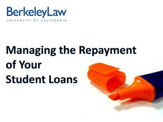 Managing the Repayment  of Your  Student Loans