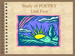 Study of POETRY Unit Five
