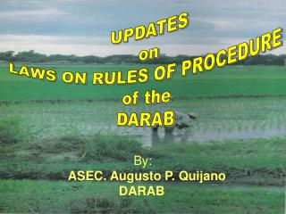 UPDATES on LAWS ON RULES OF PROCEDURE of the DARAB