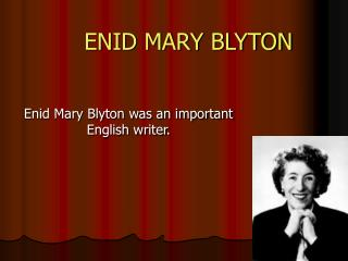 ENID MARY BLYTON
