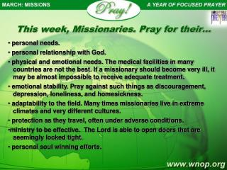 This week, Missionaries. Pray for their…