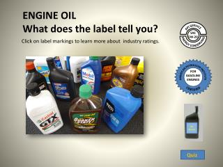 ENGINE OIL   What does the label tell you?
