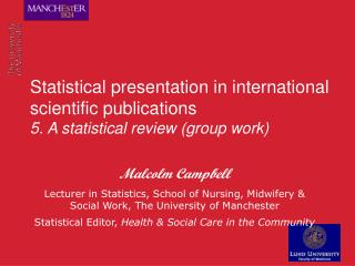 Statistical presentation in international scientific publications 5. A statistical review (group work)