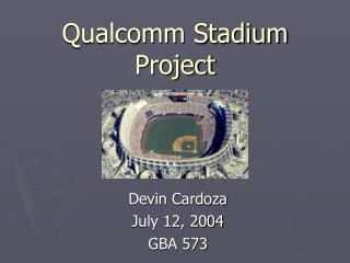 Qualcomm Stadium Project