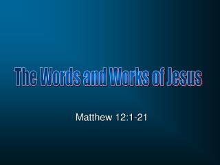 Matthew 12:1-21