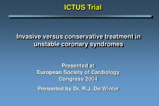 Invasive versus conservative treatment in unstable coronary syndromes