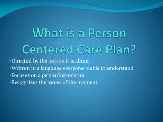 What is a Person Centered Care Plan?