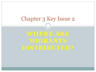 Chapter 3 Key Issue 2
