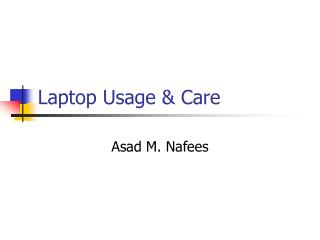 Laptop Usage & Care