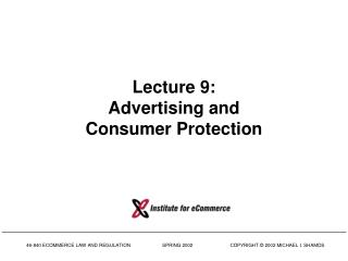Lecture 9: Advertising and Consumer Protection