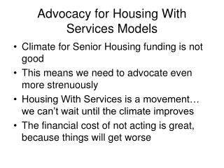 Advocacy for Housing With Services Models