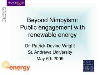 Beyond Nimbyism:  Public engagement with renewable energy