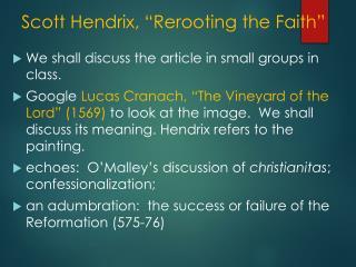 "Scott Hendrix, ""Rerooting the Faith"""