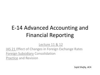 E-14 Advanced Accounting and Financial Reporting