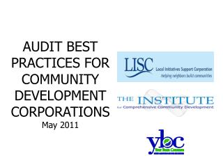 AUDIT BEST PRACTICES FOR COMMUNITY DEVELOPMENT CORPORATIONS May 2011