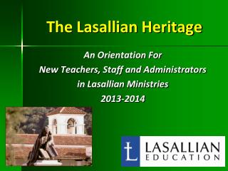 The Lasallian Heritage
