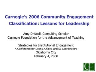 Carnegie�s 2006 Community Engagement Classification: Lessons for Leadership