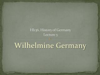 HI136, History of Germany Lecture 3