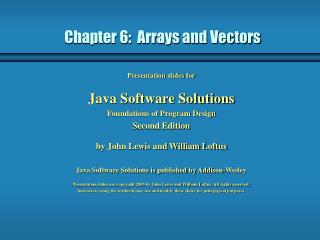 Chapter 6:  Arrays and Vectors