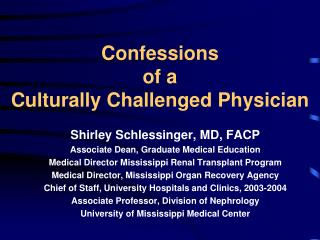 Confessions  of a  Culturally Challenged Physician