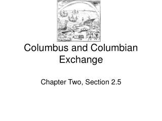 Columbus and Columbian Exchange