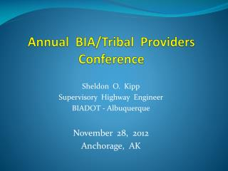 Annual  BIA/Tribal  Providers  Conference