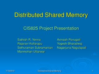 Distributed Shared Memory CIS825 Project Presentation