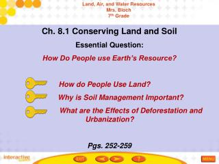 Ch. 8.1 Conserving Land and Soil Essential Question:  How Do People use Earth's Resource?                             H