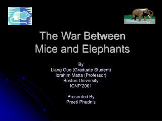 The War Between  Mice and Elephants