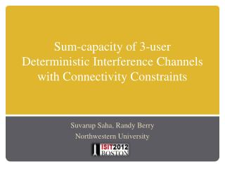 Sum-capacity of 3-user  Deterministic Interference Channels with Connectivity Constraints