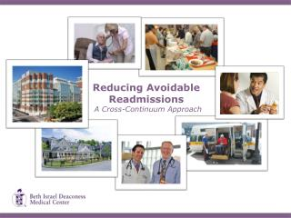 Reducing Avoidable  Readmissions  A Cross-Continuum Approach