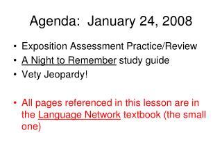 Agenda:  January 24, 2008