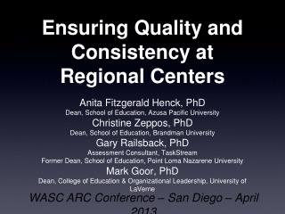 Ensuring Quality and Consistency at Regional Centers