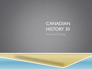 Canadian History 30