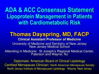 ADA & ACC Consensus Statement  Lipoprotein Management in Patients  with Cardiometabolic Risk