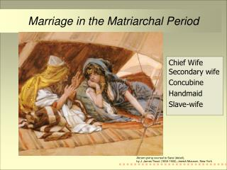 Marriage in the Matriarchal Period