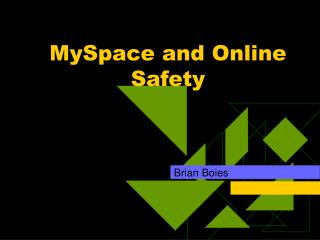 MySpace and Online Safety