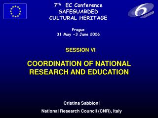 SESSION VI COORDINATION OF NATIONAL RESEARCH AND EDUCATION