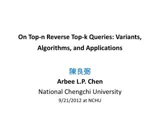 On Top-n Reverse Top-k Queries: Variants, Algorithms, and Applications