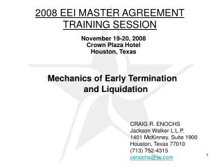 Mechanics of Early Termination and Liquidation