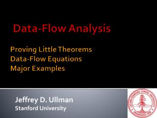 Proving Little Theorems Data-Flow Equations Major Examples