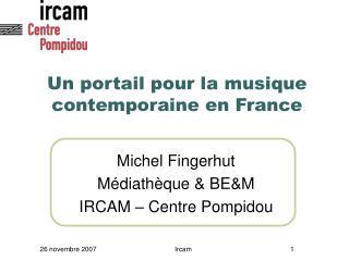 Un portail pour la musique contemporaine en France
