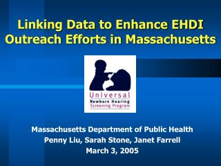 Linking Data to Enhance EHDI Outreach Efforts in Massachusetts
